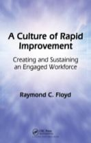A Culture of Rapid Improvement