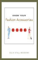 Know Your Fashion Accessories