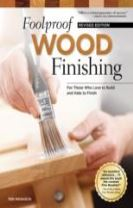 Foolproof Wood Finishing, Rev Edn