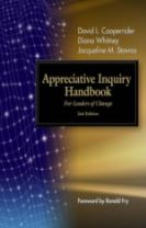 The Appreciative Inquiry Handbook. For Leaders of Change