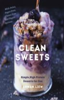 Clean Sweets - Simple, High-Protein Desserts for One
