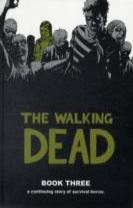 The Walking Dead Book 3