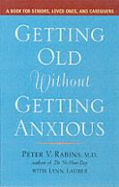 Getting Older without Getting Anxious