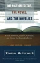 Fiction Editor, the Novel & the Novelist, 2nd Edition