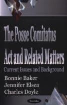 Posse Comitatus Act & Related Matters