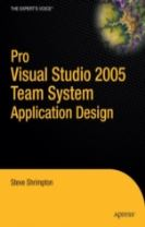 Pro Visual Studio 2005 Team System Application Development