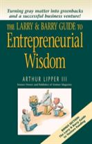 The Larry and Barry Guide to Entrepreneurial Wisdom
