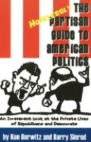 The Hopelessly Partisan Guide to American Politics