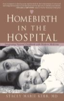 Homebirth in the Hospital
