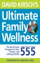 David Kirsch's Ultimate Family Wellness