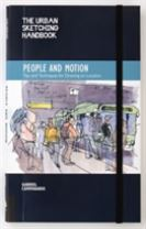 The Urban Sketching Handbook: People and Motion
