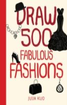 Draw 500 Fabulous Fashions