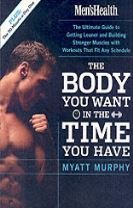 The Men's Health Body You Want in the Time You Have