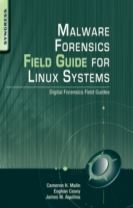 Malware Forensic Field Guide for Unix Systems
