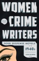 Women Crime Writers: Four Suspense Novels Of The 1940s