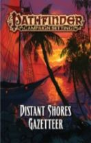 Pathfinder Campaign Setting: Distant Shores Gazetteer