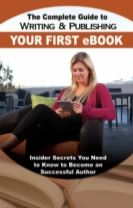 Complete Guide to Writing & Publishing Your First eBook