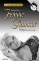 Jack Watson's Complete Guide to Creating Black & White Female Glamour Images
