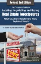 Complete Guide to Locating, Negotiating & Buying Real Estate Foreclosures
