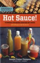 Hot Sauce! Techniques for Making Signature Hot Sauces