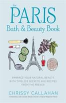 The Paris Bath and Beauty Book
