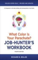 What Color Is Your Parachute? Job-Hunter's Workbook, FourthEdition