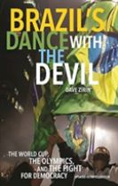 Brazil's Dance With The Devil (updated Olympics Edition)