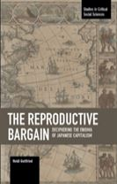 The Reproductive Bargain: Deciphering The Enigma Of Japanese Capitalism