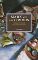 Marx And The Commons: From Capital To The Late Writings