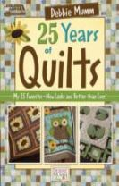 Debbie Mumm 25 Years of Quilts
