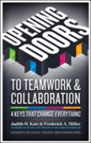 Opening Doors to Teamwork and Collaboration; 4 Keys That Change Everything