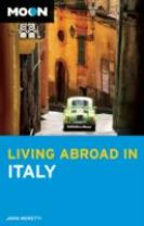 Moon Living Abroad in Italy (3rd ed)