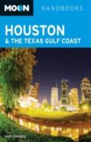 Moon Houston & the Texas Gulf Coast (Second Edition)