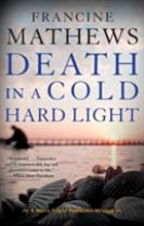 Death In A Cold Hard Light