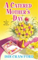 A Catered Mother's Day, A