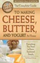 Complete Guide to Making Cheese, Butter & Yogurt at Home