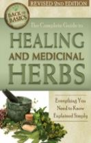 Complete Guide to Growing Healing & Medicinal Herbs