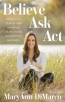Believe, Ask, Act