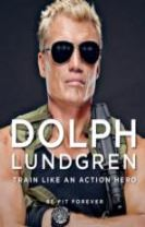 Dolph Lundgren: Train Like an Action Hero
