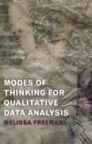Modes of Thinking for Qualitative Data Analysis