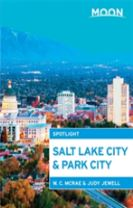 Moon Spotlight Salt Lake City & Park City (2nd ed)