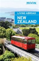 Moon Living Abroad New Zealand (3rd ed)