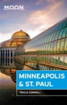 Moon Minneapolis & St. Paul (Third Edition)