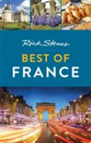 Rick Steves Best of France (First Edition)