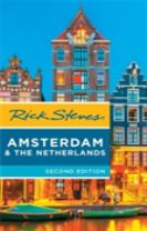 Rick Steves Amsterdam & the Netherlands, 2nd Edition