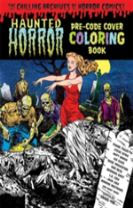 Haunted Horror Pre-Code Cover Coloring Book Volume 1