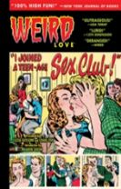 Weird Love I Joined A Teen-Age Sex Club