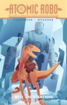 Atomic Robo The Hell And Lightning Collection