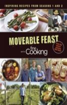 The Moveable Feast with Fine Cooking Cookbook