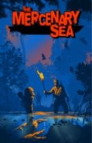 The Mercenary Sea Volume 1